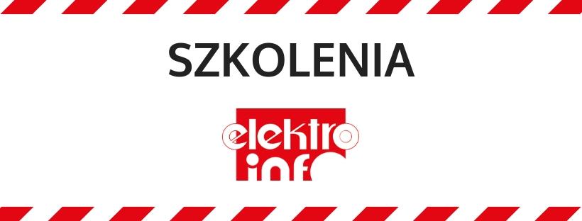 """Weź udział w jesiennych szkoleniach """"elektro.info""""!"""